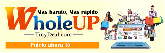 WholeUp Tinydeal – Compras al por Mayor – Paso a Paso