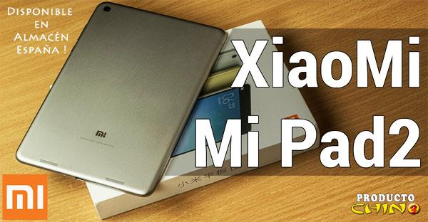 Xiaomi MiPad 2 disponible en Almacén España