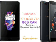 OnePlus 5 y ZTE Nubia Z17 8GB RAM Comprar