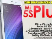 Xiaomi Mi5s Plus Comprar Almacén España